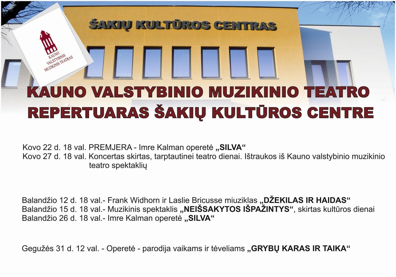 Kauno Muzikinis Teatras Šakių Kultūros Centre