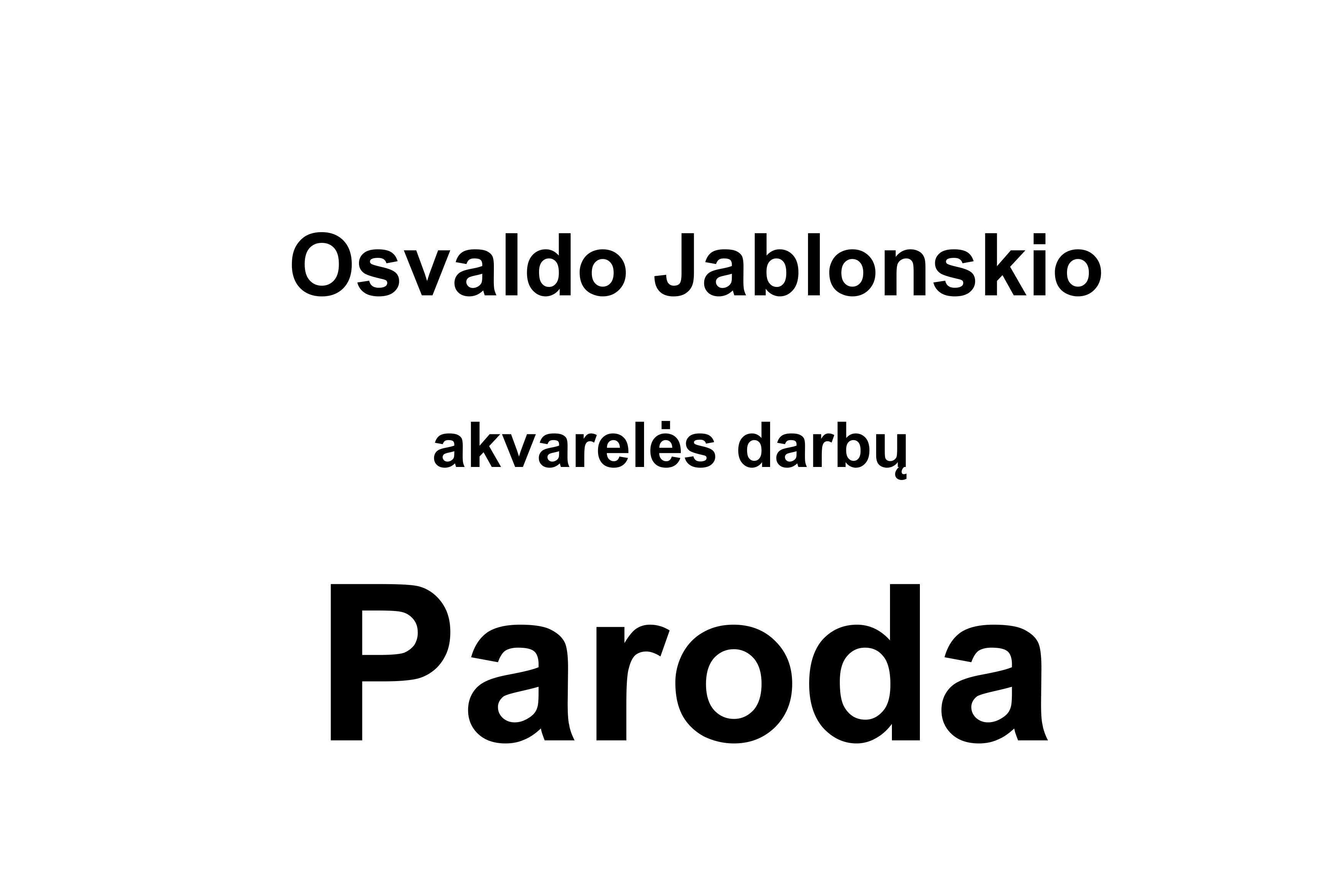 Osvaldo Jablonskio akvarelės darbų paroda