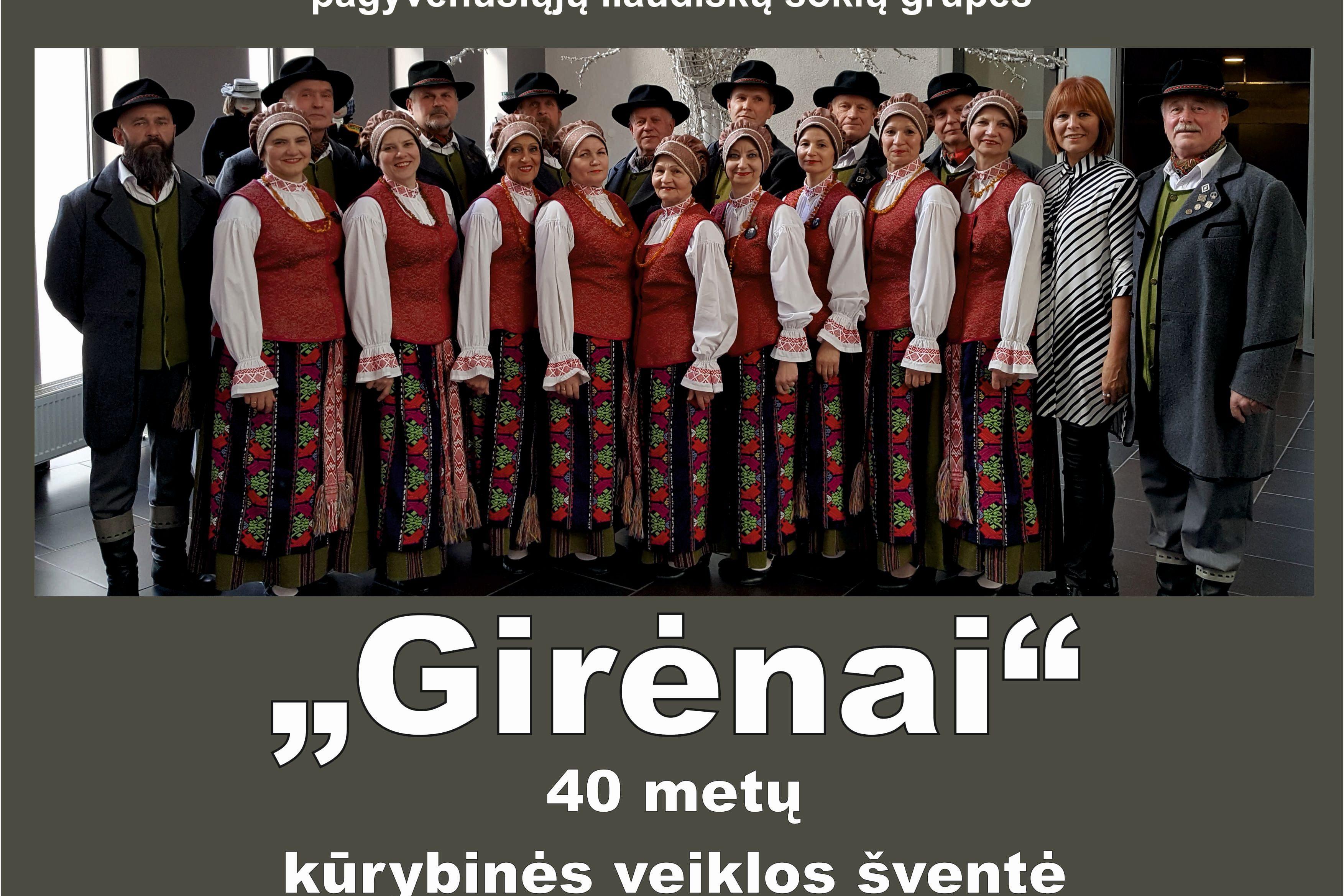 """Pagyvenusių liaudiškų šokių grupės ,,Girėnai"""" 40 metų kūrybinės veiklos šventė"""
