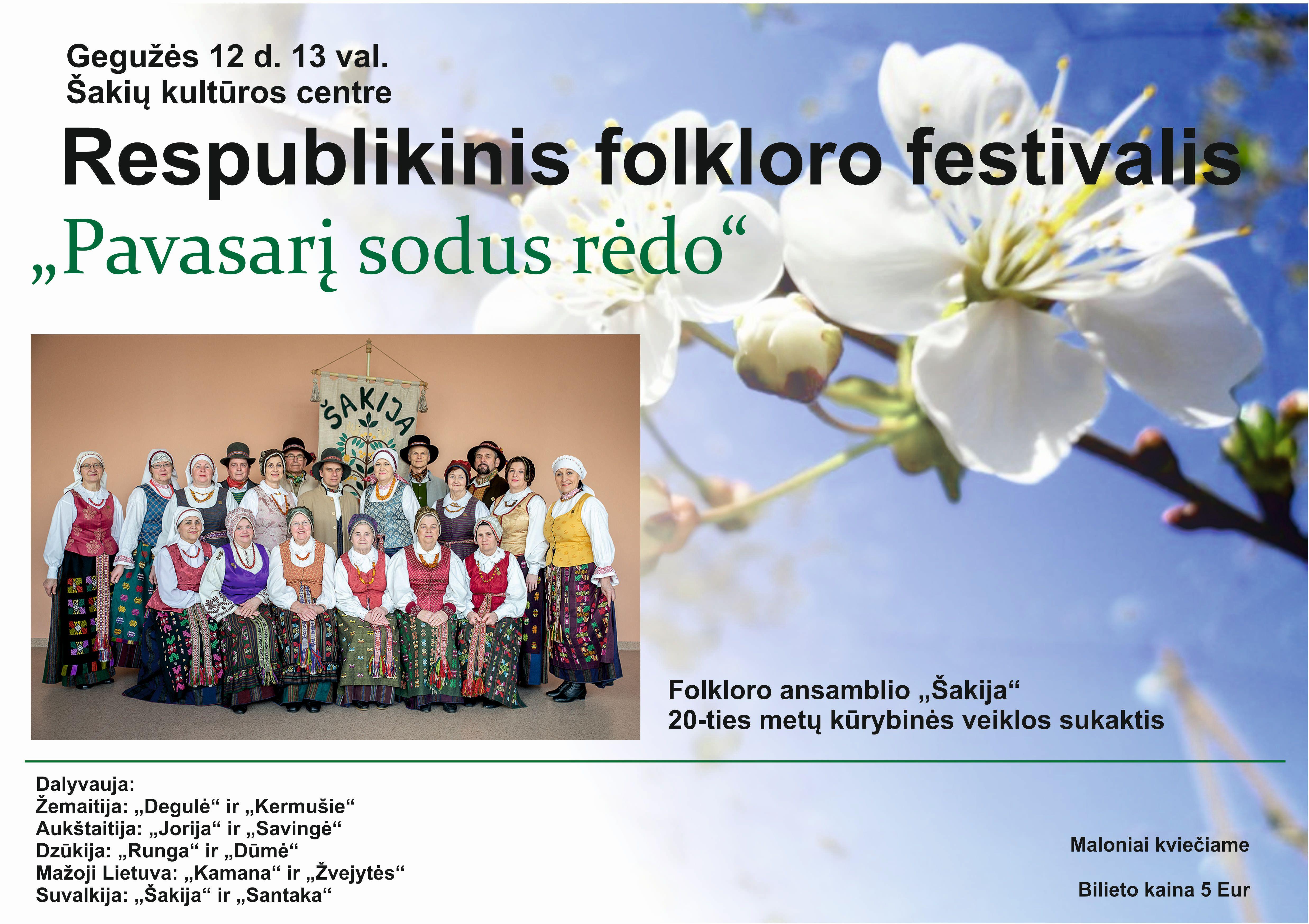 """Respublikinis folkloro festivalis ,,Pavasarį sodus rėdo"""""""