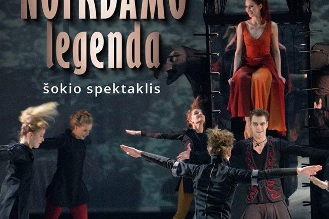 """Šokio spektaklis ,,Notrdamo legenda"""""""