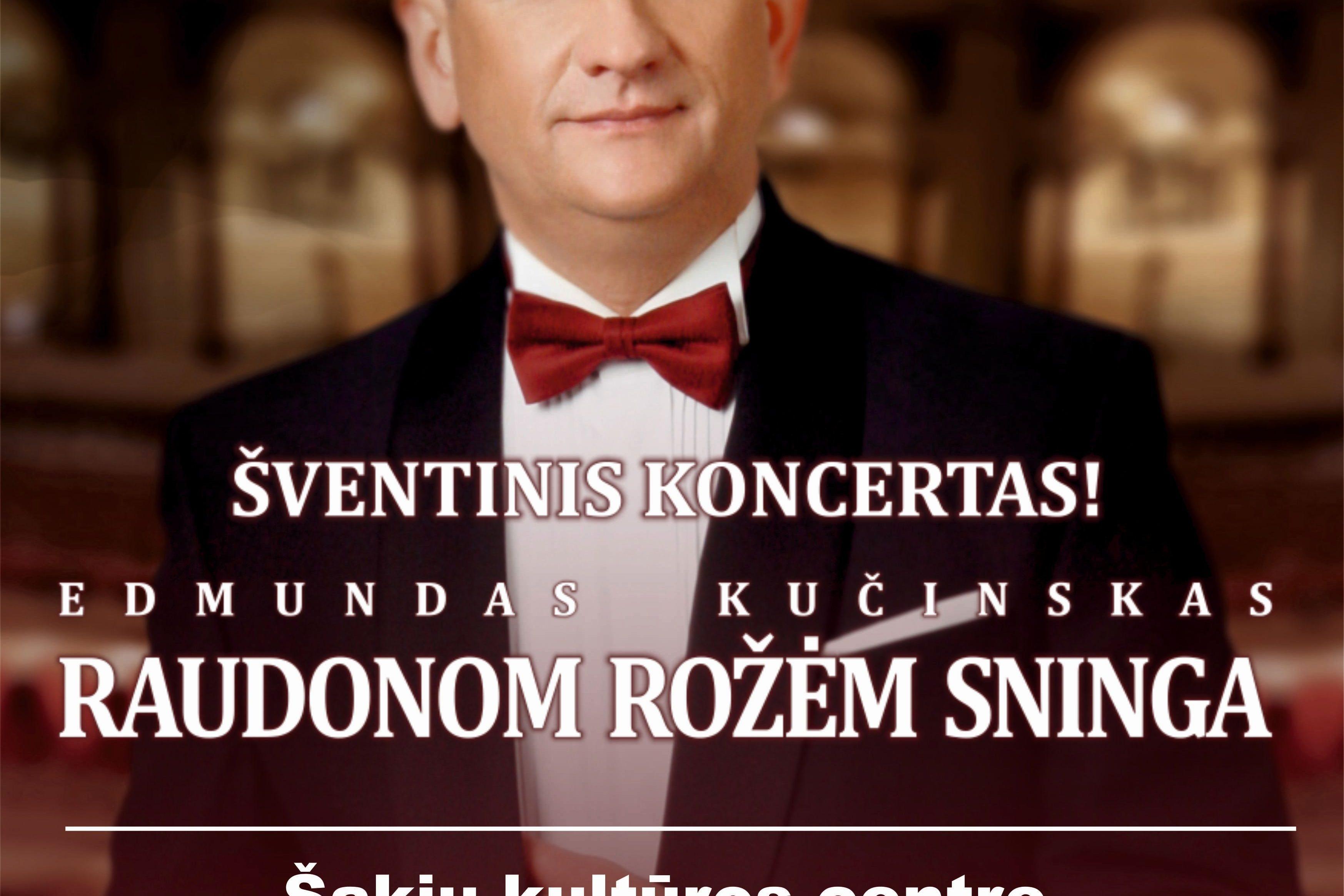 """Edmundo Kučinsko koncertas ,,Raudonom rožėm sninga"""""""