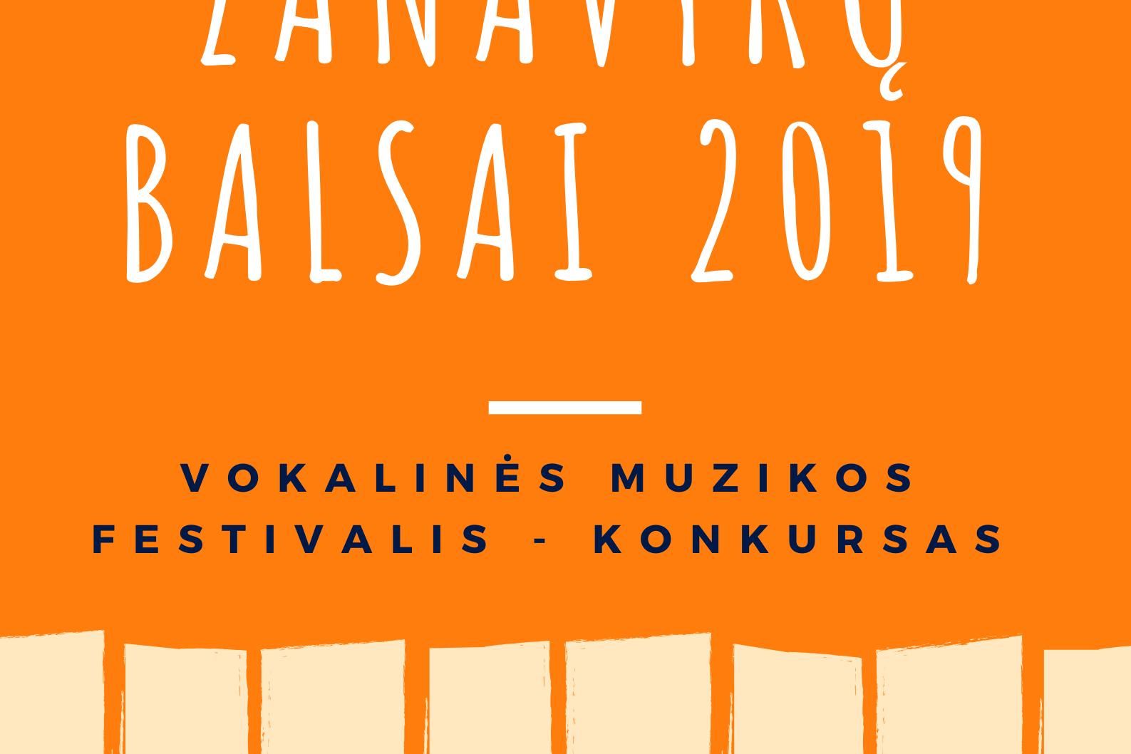 """Vokalinės muzikos festivalis-konkursas ,,Zanavykų balsai 2019"""""""