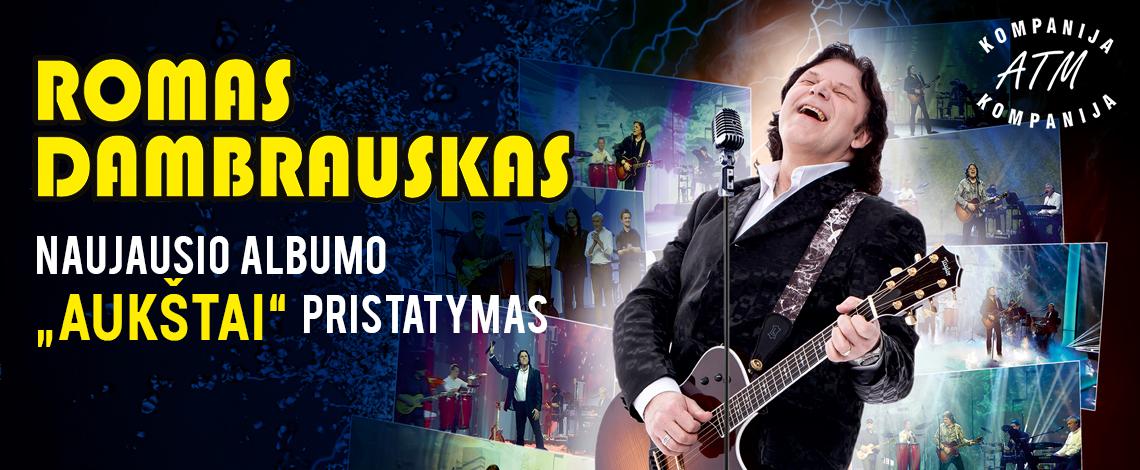 Romo Dambrausko koncertas
