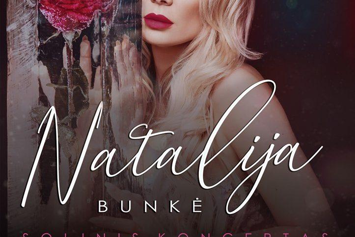 Natalijos Bunkės solinis koncertas