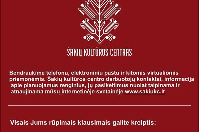 Šakių kultūros centro darbas organizuojamas nuotoliniu būdu