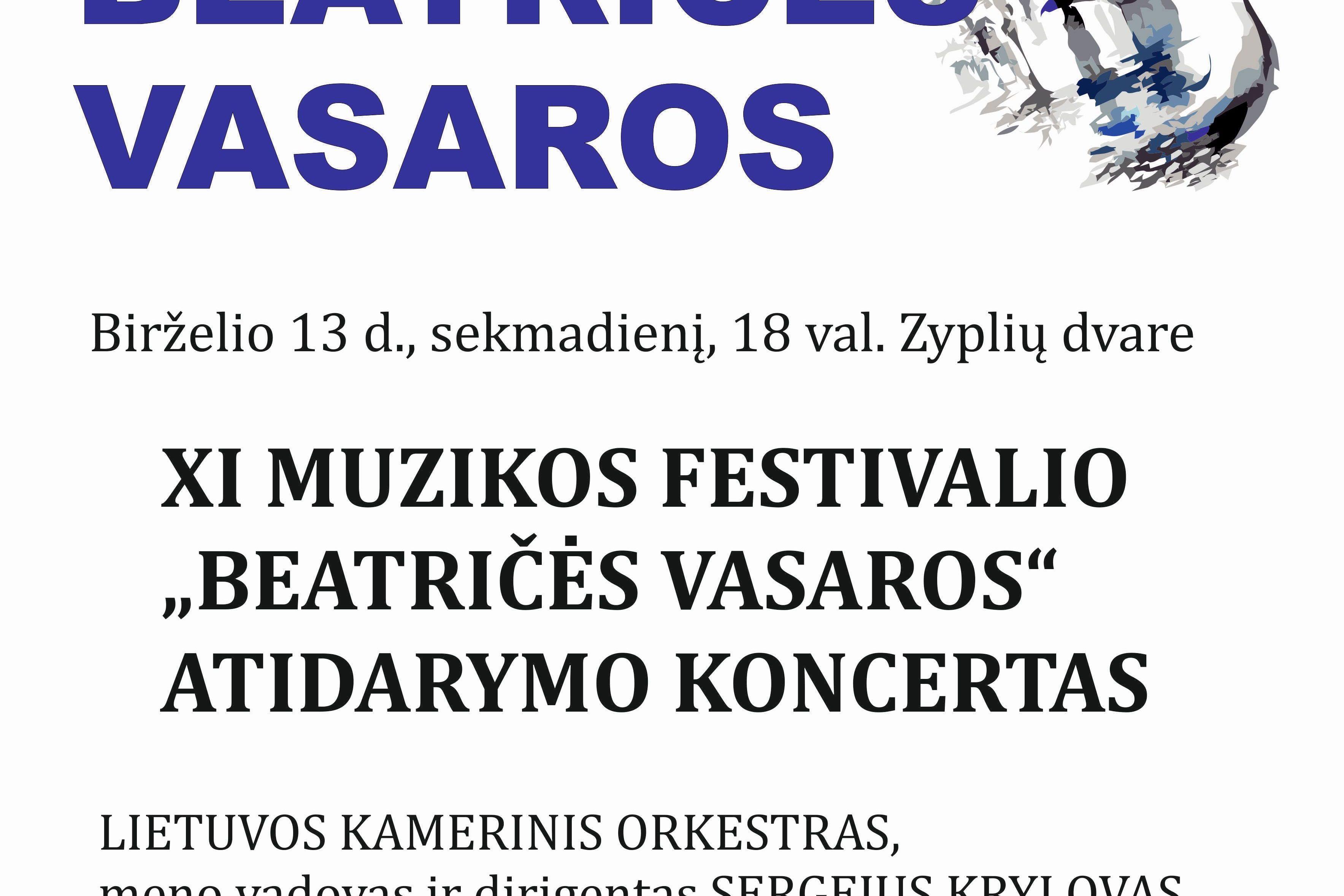 """XI MUZIKOS FESTIVALIO """"BEATRIČĖS VASAROS"""" ATIDARYMO KONCERTAS."""