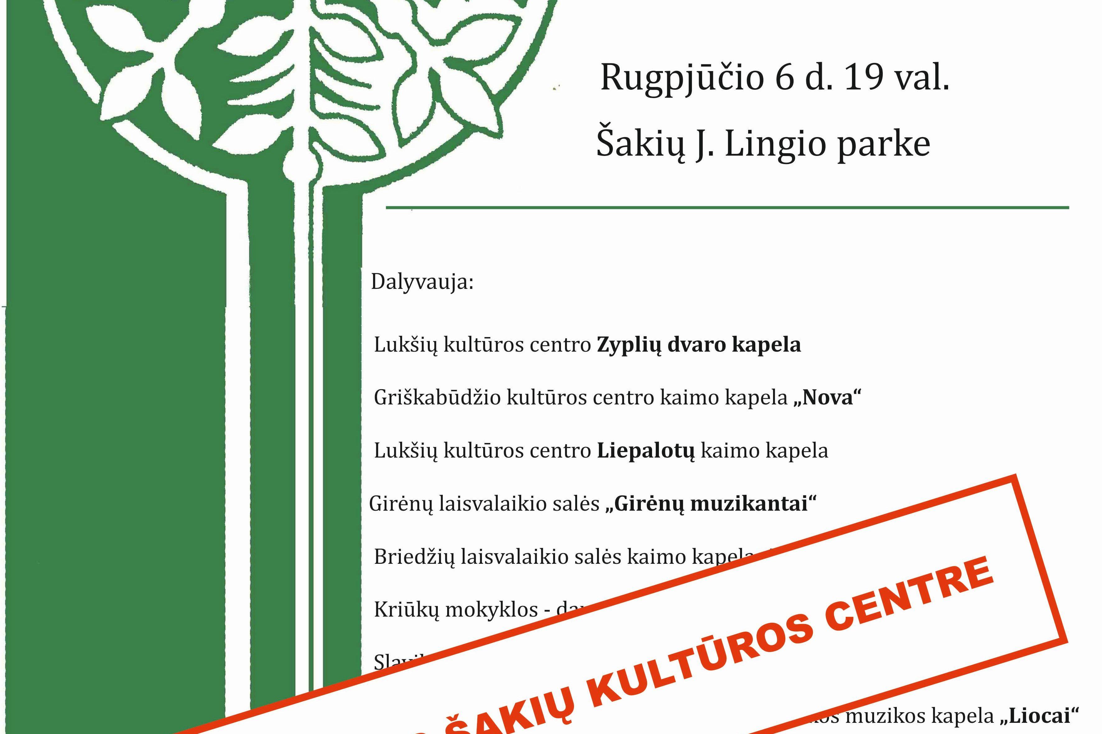 Kapelų šventė-varžytuvės vyks Šakių kultūros centre